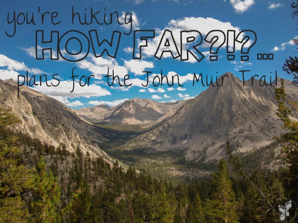 John Muir Trail Hiking Plan