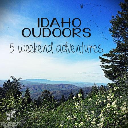 Outdoor Idaho adventures