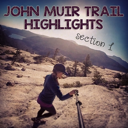 John-Muir-Trail-Highlights-Section-1-feature-image