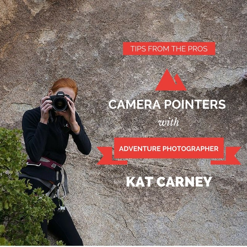 Tips from the Pros: Camera Pointers with Kat Carney