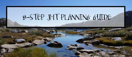 8 step guide to planning a thru-hike on the John Muir Trail