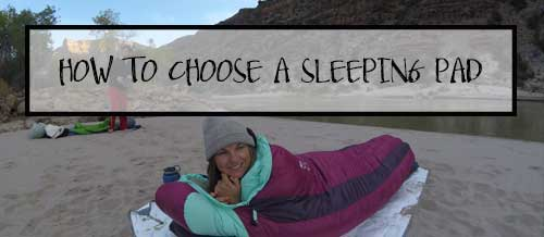 How to choose the best sleeping pad for backpacking