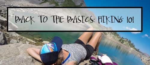 Back to the Basics: Hiking tips for beginners