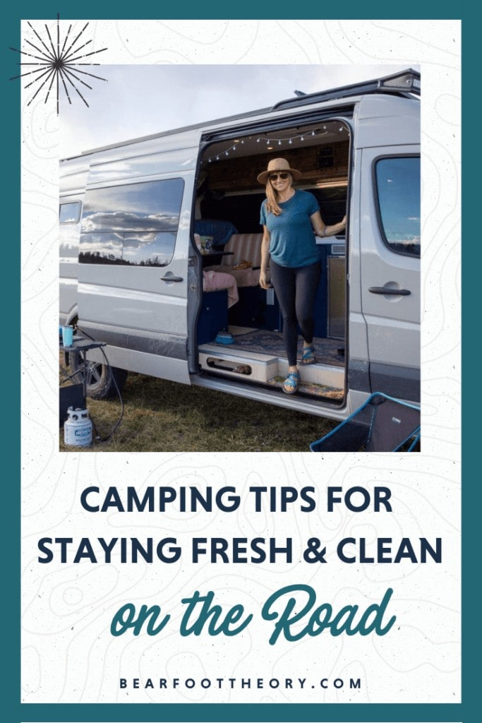 Don't let your fear of being dirty keep you inside. These camping tips for women will keep you feeling fresh & clean on the road.
