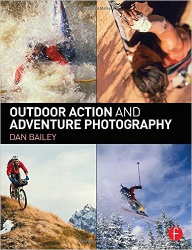 A super helpful book for apsiring photographers: Outdoor Action and Adventure Photography Book by Dan Bailey