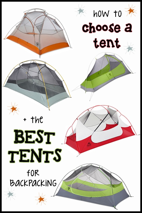 How to Choose a Tent + the Best Tents for Backpacking ...