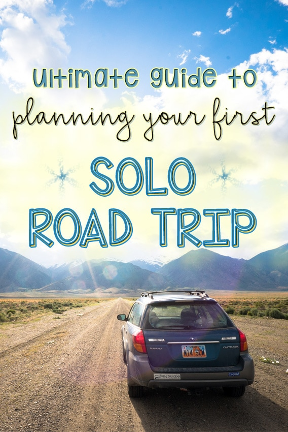 Ultimate Guide to Planning your First Solo Road Trip ...