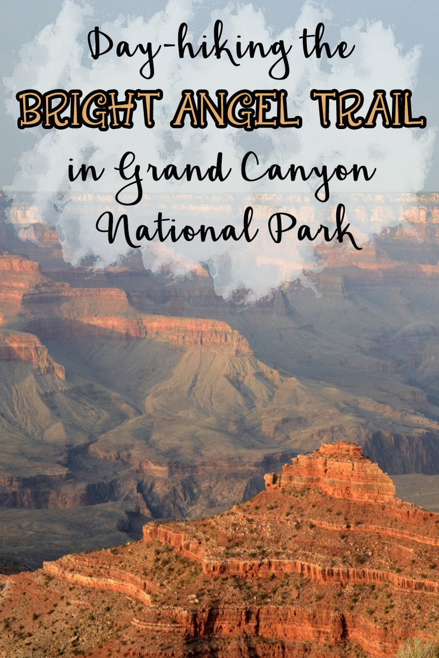Day-hiking the Bright Angel Trail to Indian Garden in the Grand Canyon