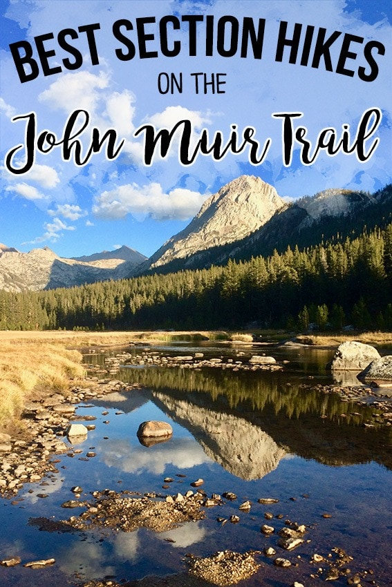 The best section hikes on the John Muir Trail that require less than a week to complete. Our detailed guide helps you plan permits, transportation and more!