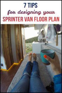 Designing your Sprinter Van floor plan can be daunting. Here's 7 tips & things to consider as you are finalizing the layout of your Sprinter van conversion.