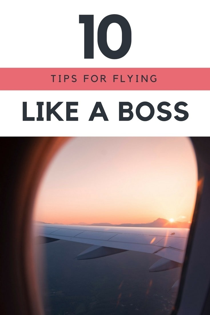 Get my 10 best travel tips for flying so you move smoothly through the airport, stay comfortable on your flight & get you to your destination in one happy piece.