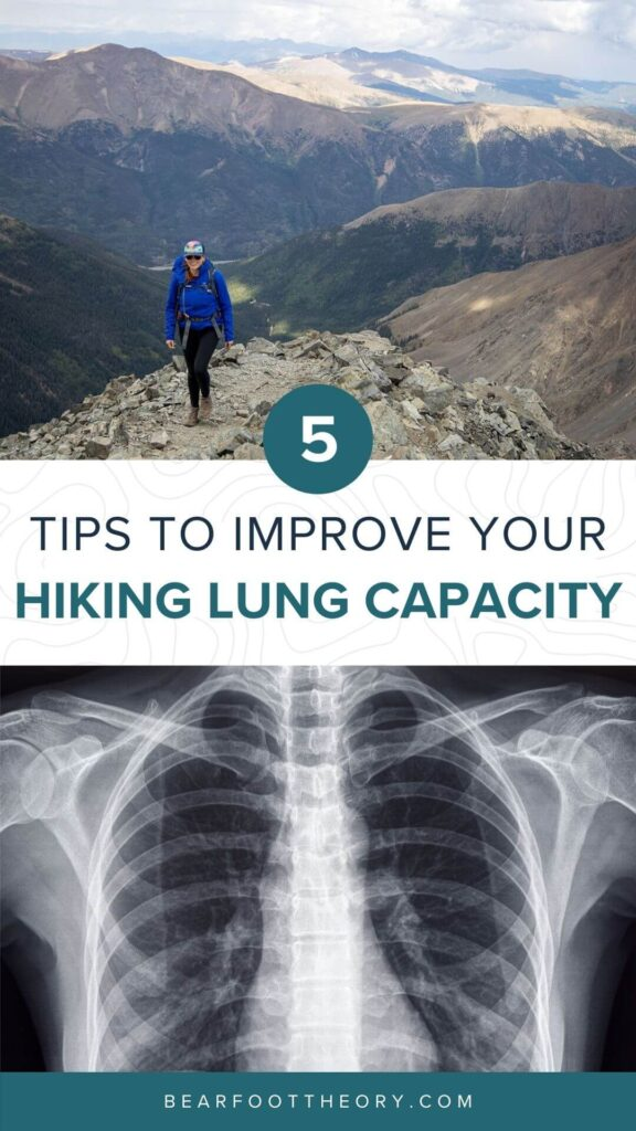 Learn strategies to improve your hiking lung capacity so you can hike higher & farther without running out of breath, even at high elevation.