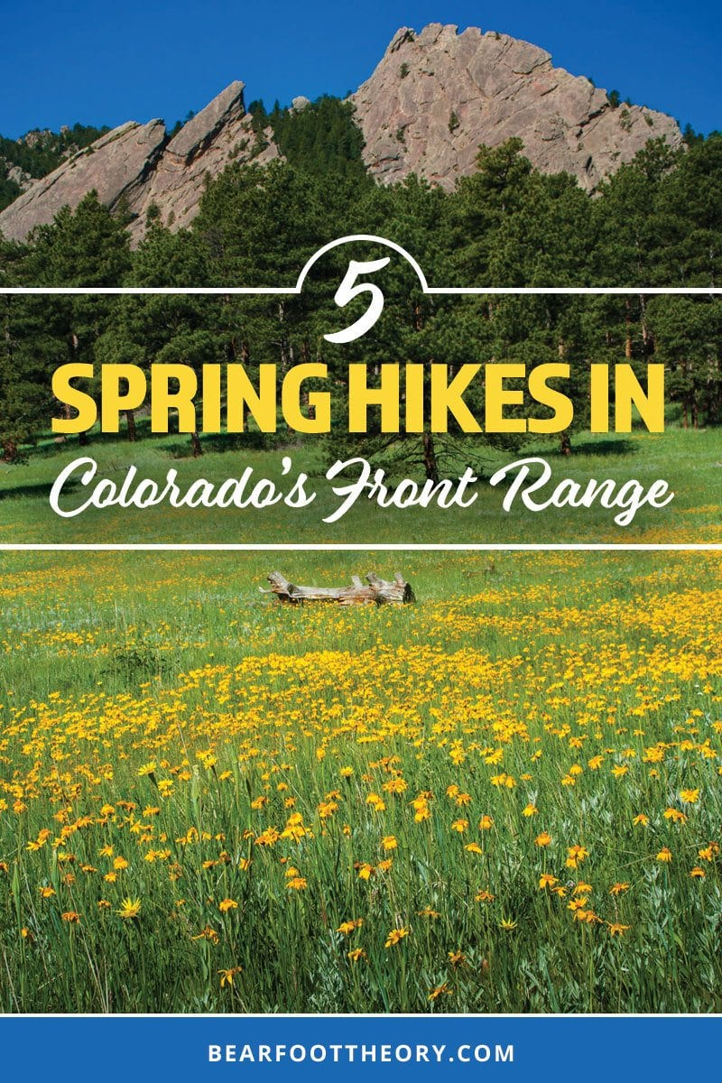 Don't wait until the high elevation snow melts to start hiking in Colorado this summer. here are 5 Colorado spring hikes in the Front Range that are perfect for mud season.