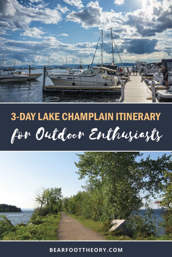 Heading to Vermont? Here is the ultimate 3-day Lake Champlain itinerary for the best places to see, activities to do, and where to explore in and around Lake Champlain.