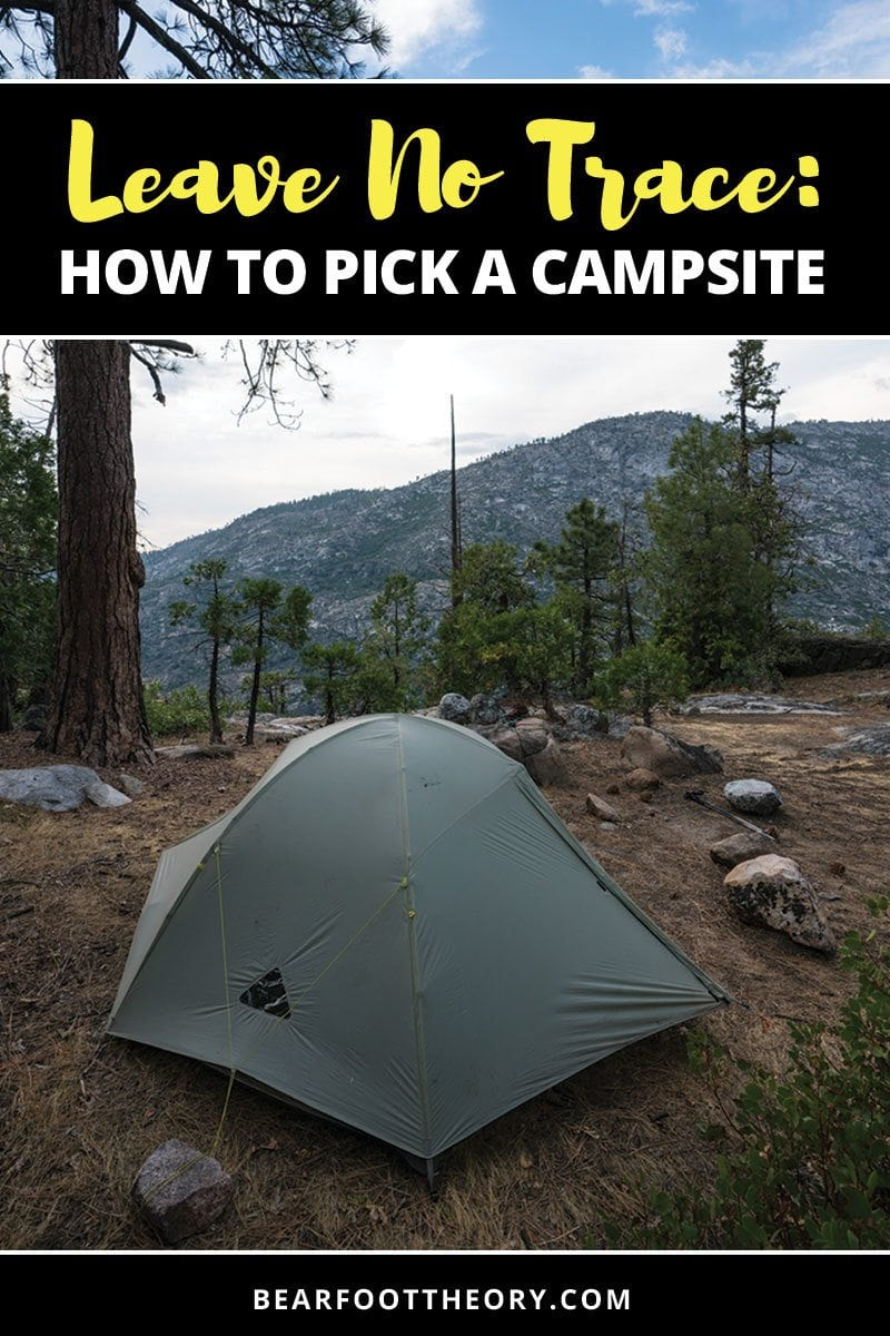We'll walk you through how to pick a campsite when backpacking, from what type of ground to camp on, to how far from water sources you should be and more.