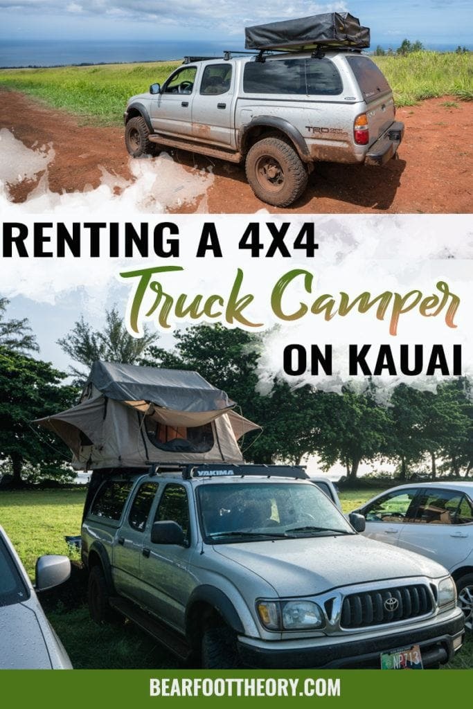 Renting A Campervan Or Truck On Kauai Is It Worth It Bearfoot Theory