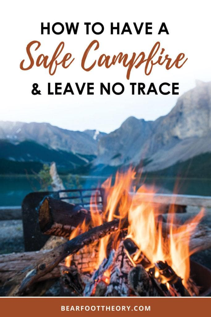 Whether you're toasting s'mores or using a fire to stay warm, learn how to have a safe campfire and Leave No Trace on your camping trips