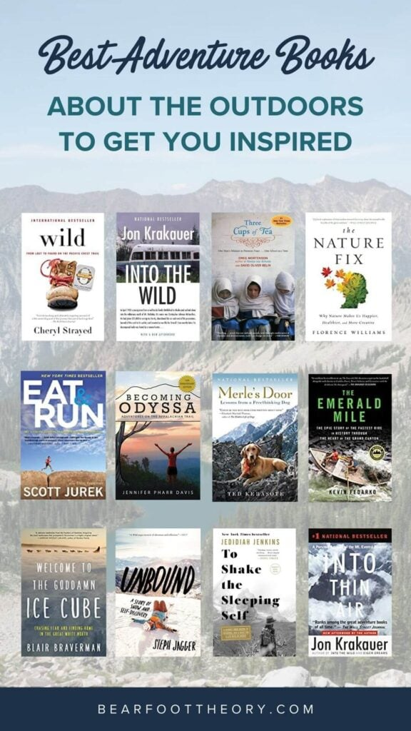 A list of the best adventure & inspirational books about the outdoors for anyone who wants a little more adventure in their everyday life.