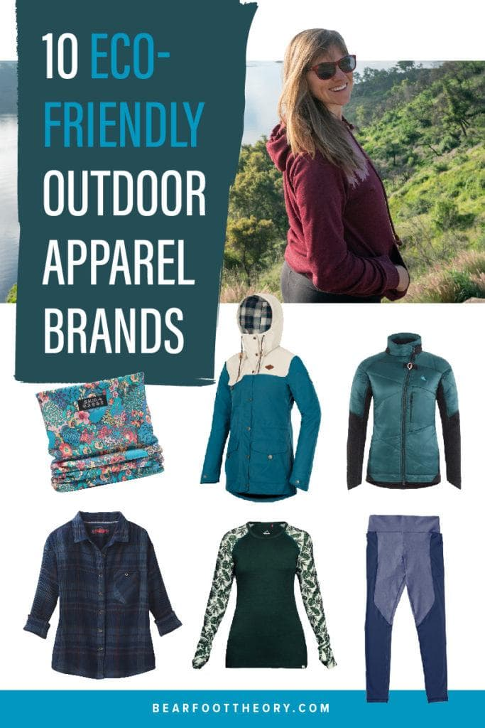 Here are our 10 favorite eco-friendly outdoor apparel brands that make durable, stylish, and sustainable outdoor clothing for adventurers on the go.