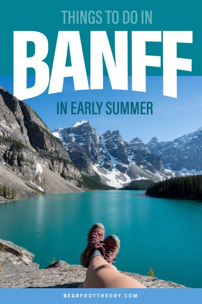 A list of the most scenic hiking trails, bike paths, kayaking and all the best outdoor activities to do in Banff in the early summer.