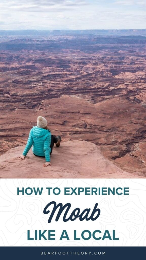 Use these tips to learn how to do Moab like a local and be a responsible visitor while hiking, camping, off-roading, and more.
