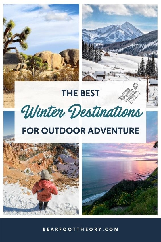 Hit the slopes or cruise the coast with these top winter destinations for outdoor adventure whether you're looking for warm weather or snow.