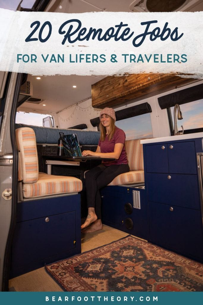 20 Remote Jobs For Van Lifers And Travelers Bearfoot Theory