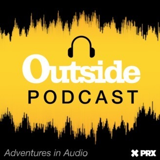Outside Podcast / One of the best outdoor podcasts