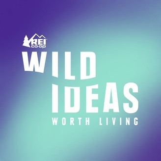 Wild Ideas Worth Living / One of the best outdoor podcasts for inspiration.
