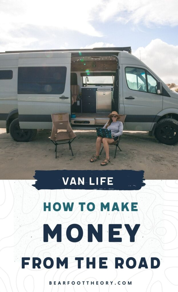 Want to do van life and earn income while traveling? Learn how to make money as a van lifer and get tips for establishing a remote career.