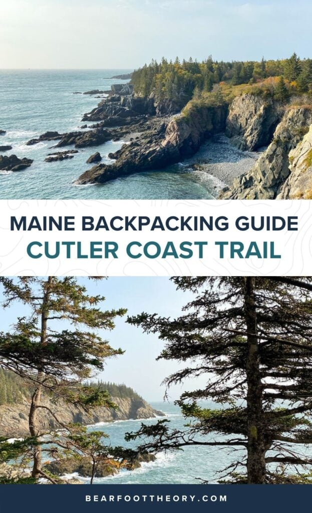 This Maine backpacking guide features the Cutler Coast trail, an overnight backpacking trip or day hike along Maine's Bold Coast.