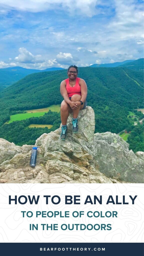 This article provides tips on how to be an ally to people of color in the outdoors and provide a safe, welcoming environment.