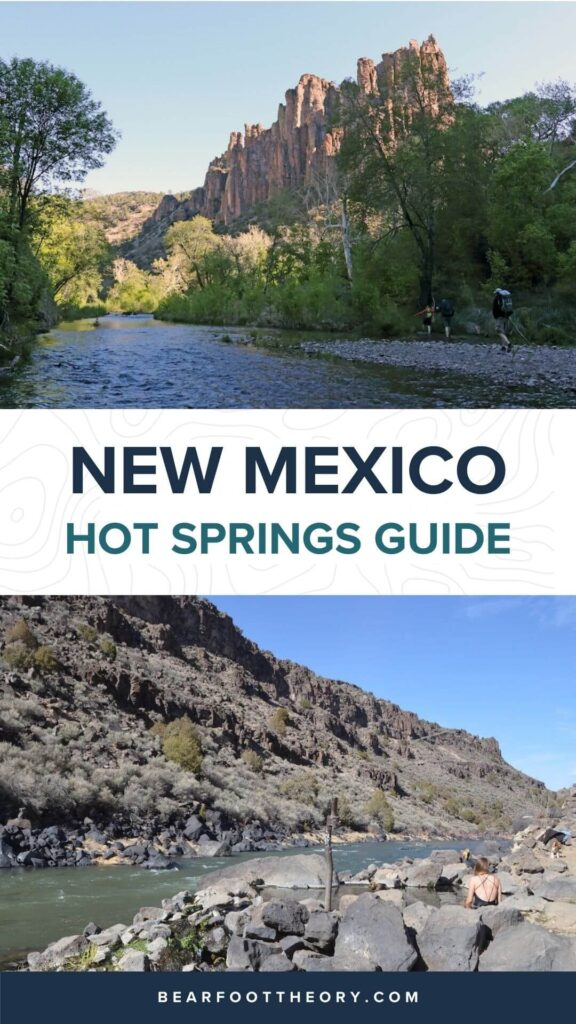Learn about the best natural New Mexico hot springs, including hiking distances, things to know, and a map.