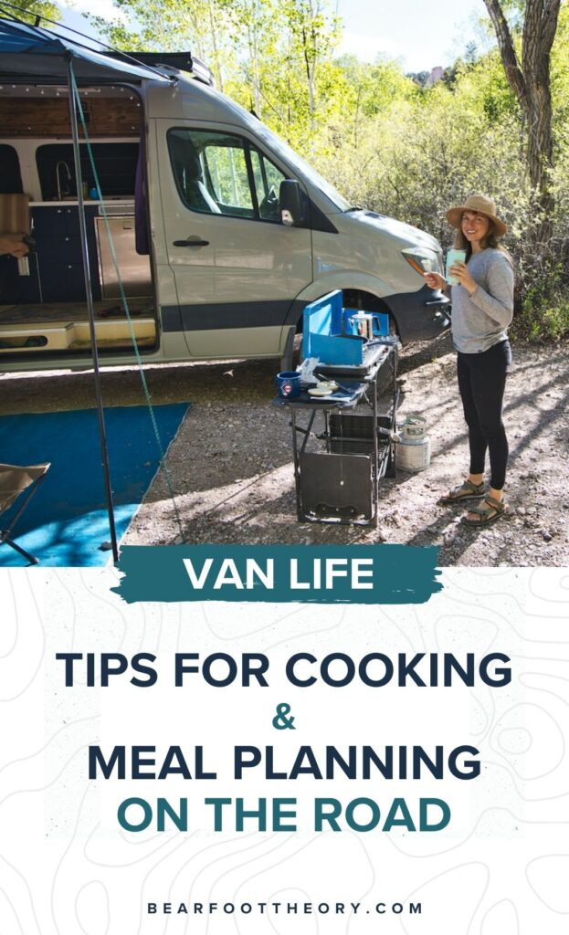 This van life cooking guide shares tips for making easy meals in a camper van including how to plan, save money, and cook in a small space.