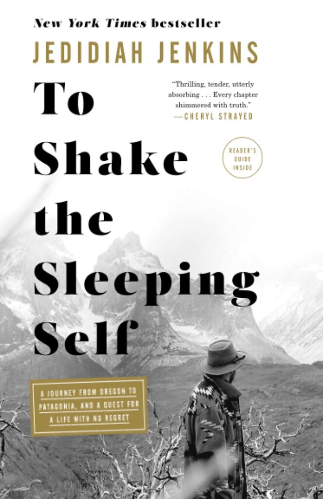 To Shake the Sleeping Self // A list of the best adventure & inspirational books about the outdoors for anyone who wants a little more adventure in their everyday life.