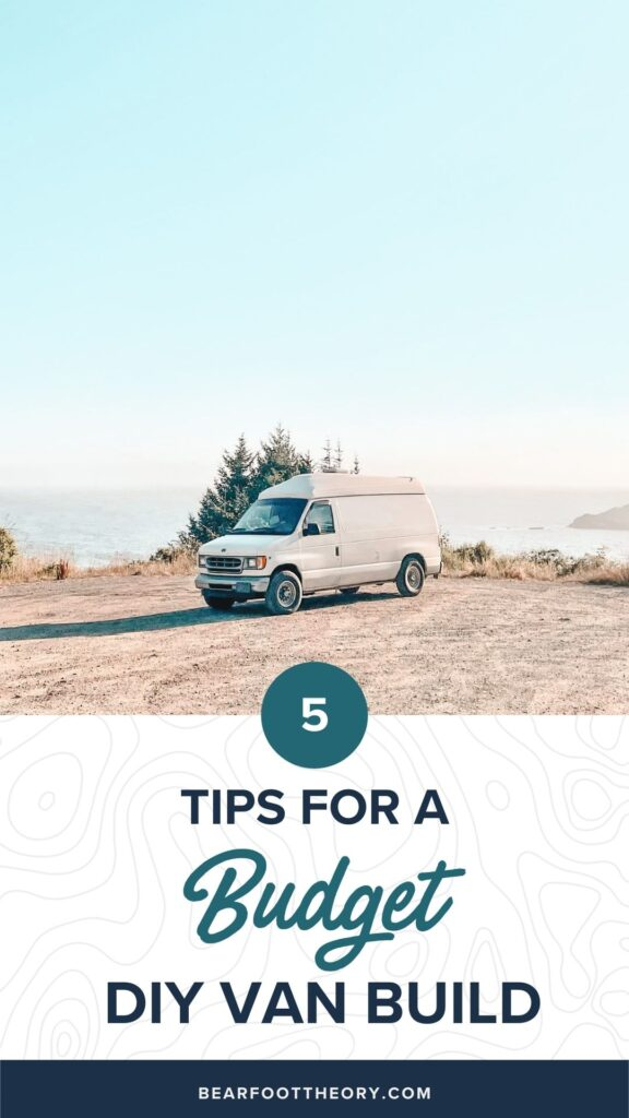 Learn how to save money on your DIY camper van build with 5 easy tips from how to choose a used van to how to do a cheap van conversion.